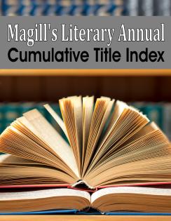 Magill's Literary Annual Cumulative Title Index